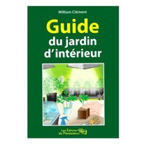 Guide du jardin d'intérieur de William Clément