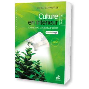 Culture en intérieur. Master Édition.
